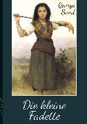 Cover-Bild zu Sand, George: Die kleine Fadette (eBook)