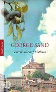 Cover-Bild zu Sand, George: Ein Winter auf Mallorca