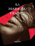 Cover-Bild zu Sand, George: La Mare au Diable (eBook)