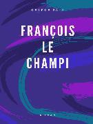 Cover-Bild zu Sand, George: François le Champi (eBook)