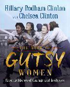 Cover-Bild zu Clinton, Hillary Rodham: The Book of Gutsy Women (eBook)