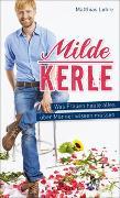 Cover-Bild zu Lohre, Matthias: Milde Kerle
