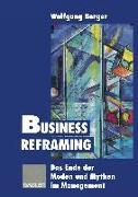 Cover-Bild zu Business Reframing (eBook) von Berger, Wolfgang