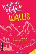 Cover-Bild zu Bonvin, Christine: Lieblingsplätze Wallis (eBook)