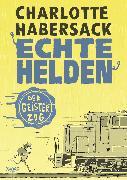 Cover-Bild zu eBook Echte Helden - Der Geisterzug