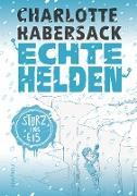 Cover-Bild zu eBook Echte Helden - Sturz ins Eis