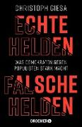 Cover-Bild zu eBook Echte Helden, falsche Helden