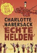 Cover-Bild zu eBook Echte Helden - Feuerfalle Kran