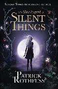 Cover-Bild zu Rothfuss, Patrick: The Slow Regard of Silent Things