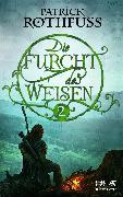 Cover-Bild zu Rothfuss, Patrick: Die Furcht des Weisen / Band 2 (Die Königsmörder-Chronik, Bd. 2.2) (eBook)