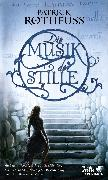 Cover-Bild zu Rothfuss, Patrick: Die Musik der Stille (eBook)