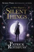 Cover-Bild zu Rothfuss, Patrick: Slow Regard of Silent Things (eBook)