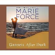 Cover-Bild zu Force, Marie: Gansett after Dark - Gansett Island, Book 11 (Unabridged) (Audio Download)