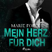 Cover-Bild zu Force, Marie: Mein Herz für dich (Audio Download)