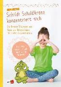 Cover-Bild zu Schildi Schildkröte konzentriert sich von Hohloch, Claudia