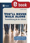 Cover-Bild zu Youll never walk alone_Teambildung in der Schule (eBook) von Hohloch, Claudia