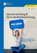 Cover-Bild zu Sprecherziehung & Kommunikationstraining für Lehrer von Hohloch, Claudia