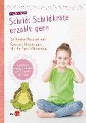 Cover-Bild zu Schildi Schildkröte erzählt gern von Hohloch, Claudia