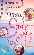 Cover-Bild zu Wich, Henriette: Europa im Rucksack - Ein Interrail-Roman (eBook)