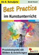 Cover-Bild zu Best Practice im Kunstunterricht von Koeck, Bandi