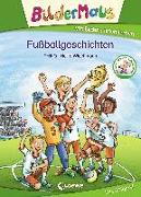 Cover-Bild zu Bildermaus - Fußballgeschichten von THiLO