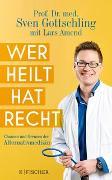 Cover-Bild zu Wer heilt, hat recht von Gottschling, Sven