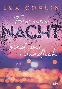 Cover-Bild zu Coplin, Lea: Für eine Nacht sind wir unendlich (eBook)