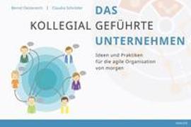 Cover-Bild zu Oestereich, Bernd: Das kollegial geführte Unternehmen