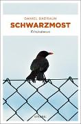 Cover-Bild zu Schwarzmost von Badraun, Daniel