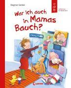 Cover-Bild zu Geisler, Dagmar: War ich auch in Mamas Bauch?