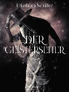 Cover-Bild zu Schiller, Friedrich: Der Geisterseher (eBook)