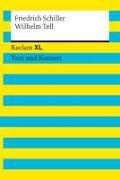 Cover-Bild zu Wilhelm Tell. Textausgabe mit Kommentar und Materialien von Schiller, Friedrich