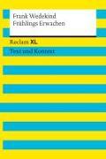 Cover-Bild zu Frühlings Erwachen. Textausgabe mit Kommentar und Materialien von Wedekind, Frank