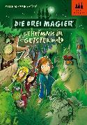 Cover-Bild zu Die drei Magier - Geheimnis im Geisterwald (eBook) von Bornstädt, Matthias von