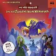Cover-Bild zu Die Drei Magier Hörbuch - Das gestohlene Drachenfeuer (Audio Download) von Bornstädt, Matthias von