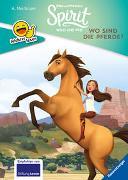 Cover-Bild zu Erstleser - leichter lesen: Dreamworks Spirit Wild und Frei: Wo sind die Pferde? von Neubauer, Annette