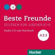 Cover-Bild zu Beste Freunde A2/2. Audio-CD zum Kursbuch von Georgiakaki, Manuela