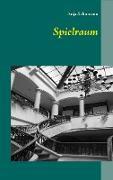 Cover-Bild zu Spielraum (eBook) von Schumann, Anja