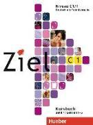 Cover-Bild zu Ziel C1 Band 01. Lektion 1-6. Kursbuch und Arbeitsbuch mit Lerner-CD-ROM von Fischer, Roland