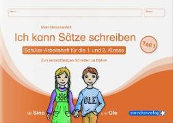 Cover-Bild zu Langhans, Katrin: Ich kann Sätze schreiben Teil 1 Mein Sternchenheft für die 1. und 2. Klasse