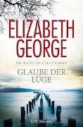 Cover-Bild zu Glaube der Lüge von George, Elizabeth