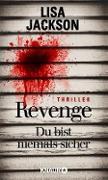 Cover-Bild zu Revenge - Du bist niemals sicher (eBook) von Jackson, Lisa