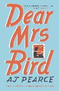 Cover-Bild zu Dear Mrs Bird von Pearce, AJ