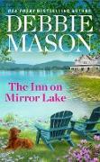 Cover-Bild zu The Inn on Mirror Lake (eBook) von Mason, Debbie