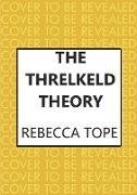 Cover-Bild zu The Threlkeld Theory (eBook) von Tope, Rebecca