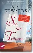 Cover-Bild zu See der Träume von Edwards, Kim