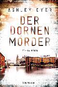 Cover-Bild zu Der Dornenmörder (eBook) von Dyer, Ashley
