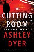Cover-Bild zu The Cutting Room von Dyer, Ashley