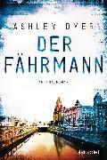 Cover-Bild zu Der Fährmann (eBook) von Dyer, Ashley