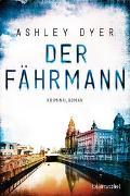 Cover-Bild zu Der Fährmann von Dyer, Ashley